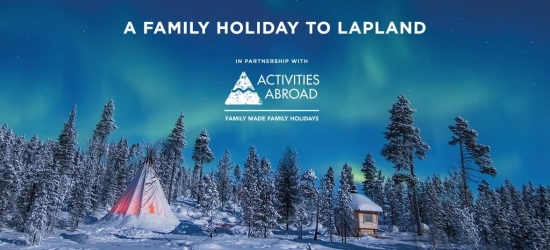 Win a bucket list family holiday to Lapland