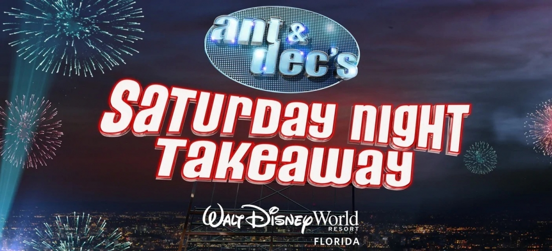 Win a holiday to Disney World Florida for the Saturday Night Takeaway finale