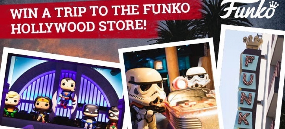 Win a trip for two to LA & the Funko Hollywood Store